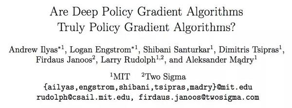 论文:Are Deep Policy Gradient Algorithms Truly Policy Gradient Algorithms?